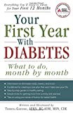 Your First Year with Diabetes, Theresa Garnero, 1580403018