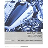 AutoCAD 2002 and The Fundamentals of Mechanical Drafting