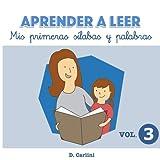 img - for Aprender a leer. Mis primeras s labas y palabras: Volumen 3 (Volume 3) (Spanish Edition) book / textbook / text book