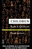 Children, David Archard, 041508251X