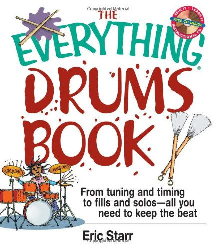 Price comparison product image The Everything Drums Book: From Tuning and Timing to Fills and Solos-All You Need to Keep the Beat