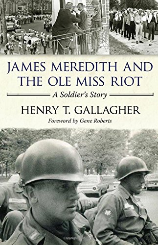 James Meredith and the Ole Miss Riot: A Soldier's - Buy Al In Oxford Best