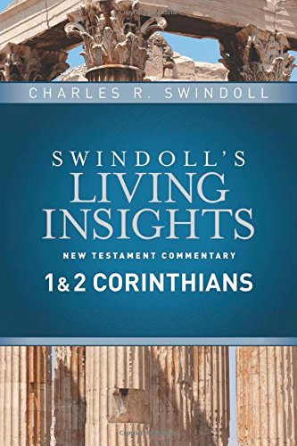 Insights on 1 & 2 Corinthians (Swindoll's Living Insights New Testament Commentary) pdf