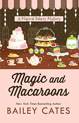 Download Magic and Macaroons (A Magical Bakery Mystery) ebook