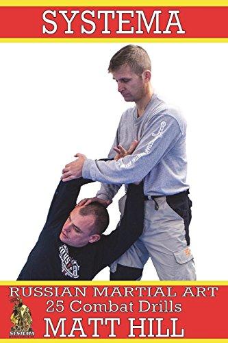 - Systema: Russian Martial Art 25 Combat Drills