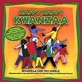 Happy Happy Kwanzaa: Kwanzaa for the World