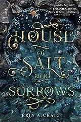 The House of Salt and Sorrow