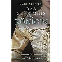 Das Geheimnis der Königin: Ein Tudor-Roman (German Edition)