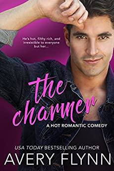 The Charmer (A Hot Romantic Comedy) (Harbor City) by [Flynn, Avery]