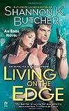 Living on the Edge: An Edge Novel by Shannon K. Butcher (2011-03-01) by  Shannon K. Butcher in stock, buy online here
