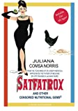 SatFatRox and Other Censored Nutritional Gems, Juliana Norris, 1499301146