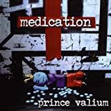 Prince Valium by Medication