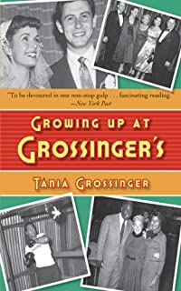 Growing Up At Grossinger's by Tania Grossinger ebook deal