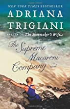 The Supreme Macaroni Company: A Novel
