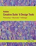Adobe Creative Suite 6 Design Tools 1st Edition