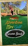 Crazy Adventure Mini Golf Score Book: UK Edition