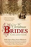 img - for The Christmas Brides Collection: 9 Historical Romances Promise Love Fulfilled at Christmastime book / textbook / text book