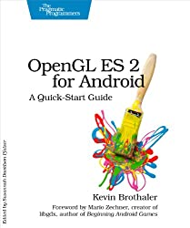 OpenGL ES 2 for Android (Pragmatic Programmers)