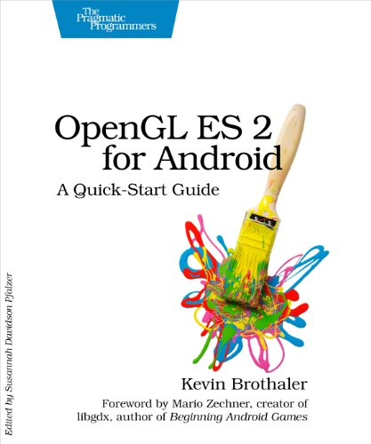 OpenGL ES 2 for Android: A Quic...
