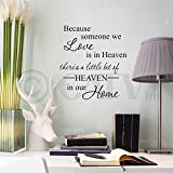 "Because Someone We Love is in Heaven, There's a Little Bit of Heaven in Our Home Vinyl Lettering Wall Decal (12.5""H x 10.5""W, Style A)"