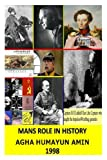 Mans Role in History, Agha Amin, 1480233536