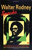 img - for Walter Rodney Speaks: The Making of an African Intellectual (1995-02-07) book / textbook / text book