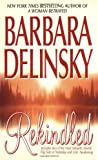 Rekindled, Barbara Delinsky, 0061010979