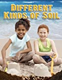 Different Kinds of Soil, Molly Aloian, 0778754138