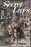 Secret Lives, Berthe Amoss, 0316037400