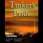 Tinker's Pride | Nigel Tranter