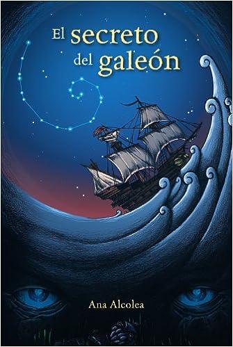 El secreto del galeón Literatura Juvenil A Partir De 12 Años ...