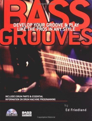 Interactive Bass (Bass Grooves: Develop Your Groove and Play Like the Pros in Any Style)