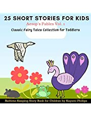 Aesop's Fables Vol. 1: 25 Short Stories for Kids: Classic Fairy Tales Collection for Toddlers: Bedtime Story Book for Children