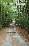 Daily Manna for Your Spirit Volume 4, Duane Barrett, 1499794983