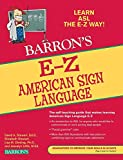 E-Z American Sign Language (Barron's E-Z Series)