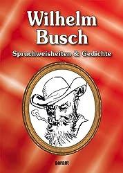 Wilhelm Busch - Spruchweisheiten & Gedichte