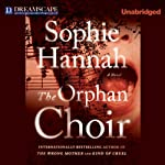 The Orphan Choir | Sophie Hannah
