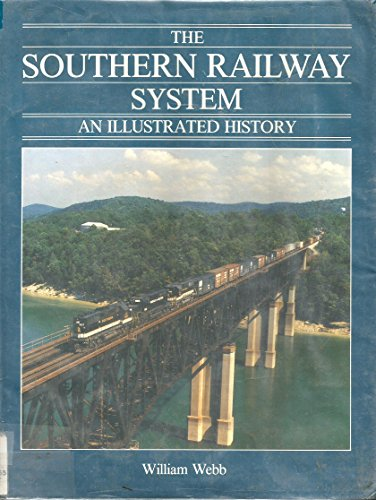 system: An illustrated history (Southern Railway System)