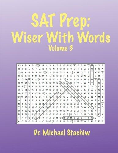 SAT Prep: Wiser with Words: Volume 3