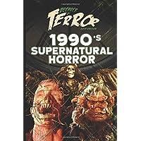 Decades of Terror 2019: 1990's Supernatural Horror (Decades of Terror 2019: Supernatural Horror)