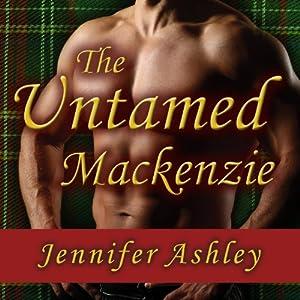 The Untamed Mackenzie Hörbuch