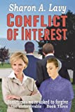 img - for Conflict Of Interest (Sometimes we're asked to forgive the unforgivable) (Volume 3) book / textbook / text book