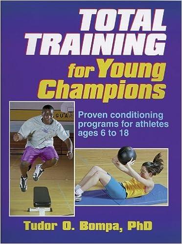 tudor bompa  Total Training for Young Champions: Tudor Bompa: 9780736002127 ...