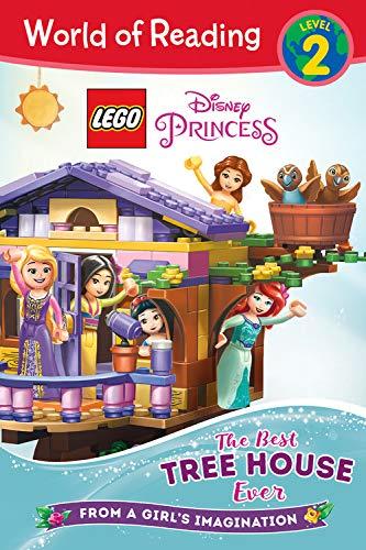 World of Reading LEGO Disney Princess: The Best Tree House Ever (Level 2)