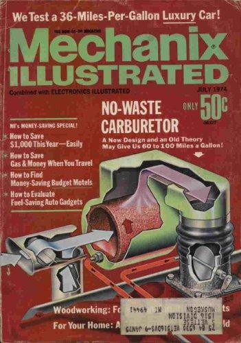 Mechanix Illustrated (Vol. 70 No. 554, July 1974)