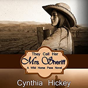They Call Her Mrs. Sheriff Audiobook