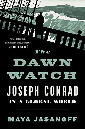 Adventurers Vault - The Dawn Watch: Joseph Conrad in a Global World