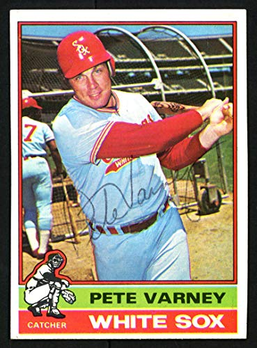 Pete Varney Autographed 1976 Topps Card #413 Chicago White Sox SKU #153507 - Baseball Slabbed Autographed Cards ()
