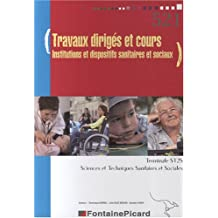 Travaux dirigés et cours Tle ST2S : Institutions et dispositifs sanitaires et sociaux