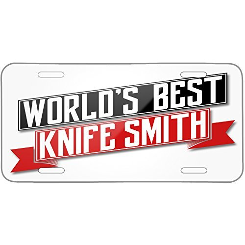 (Worlds Best Knife Smith Metal License Plate 6X12 Inch)